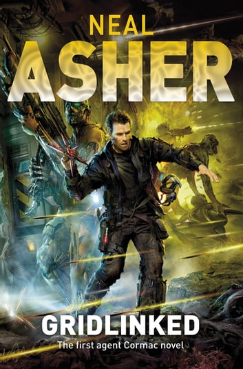 Gridlinked ebook by Neal Asher