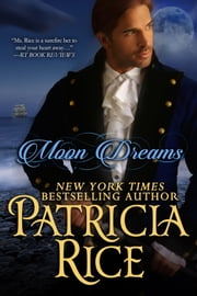 Moon Dreams - An American Dream Novel ebook by Patricia Rice