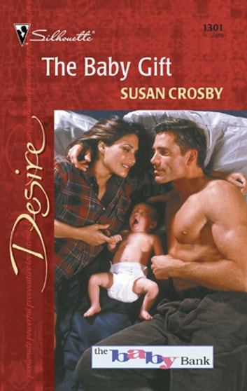 The Baby Gift ebook by Susan Crosby