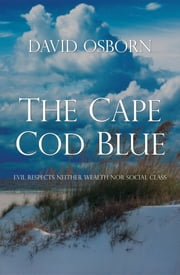 The Cape Cod Blue ebook by David Osborn