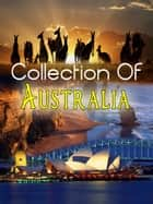Collection Of Australia ebook by NETLANCERS INC