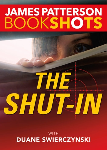 The Shut-In ebook by James Patterson