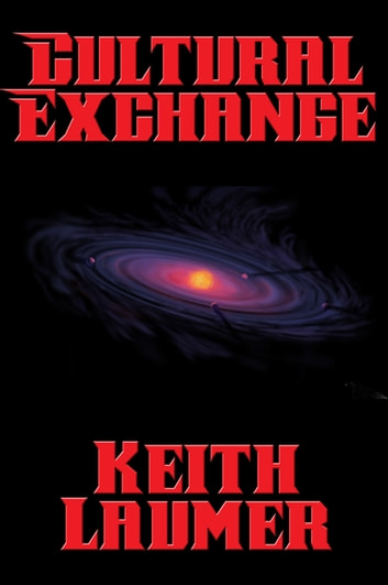Cultural Exchange ebook by Keith Laumer