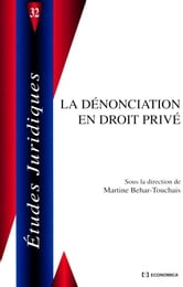 La dénonciation en droit privé ebook by Martine Behar-Touchais