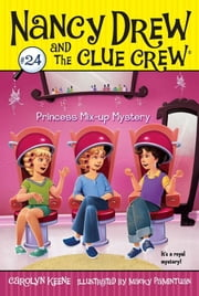 Princess Mix-up Mystery ebook by Carolyn Keene,Macky Pamintuan
