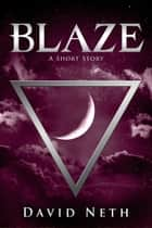 Blaze ebook by David Neth