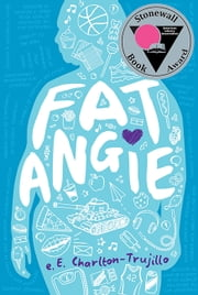 Fat Angie ebook by e. E. Charlton-Trujillo