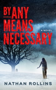 By Any Means Necessary ebook by Nathan Rollins