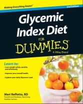 Glycemic Index Diet For Dummies ebook by Meri Reffetto