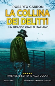 La collina dei delitti eBook by Roberto Carboni