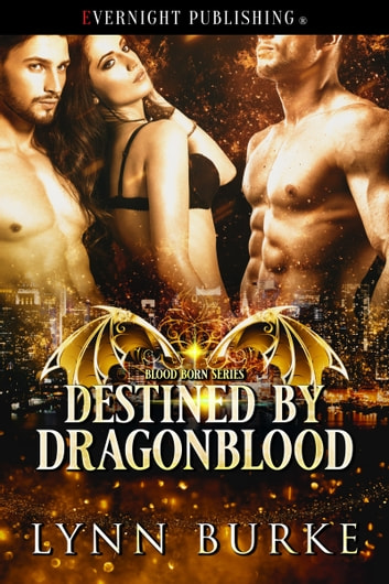 Destined by Dragonblood ebook by Lynn Burke