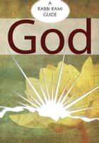 God ebook by Rabbi Rami Shapiro