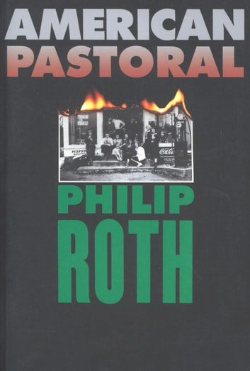 American Pastoral ebook by Philip Roth
