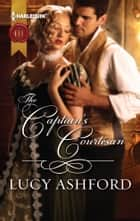 The Captain's Courtesan ebook by Lucy Ashford