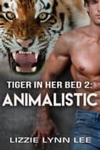 Animalistic eBook by Lizzie Lynn Lee