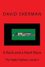 A Rock and a Hard Place ebook by David Sherman
