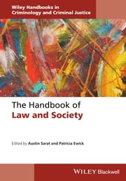 The Handbook of Law and Society ebook by Austin Sarat,Patricia Ewick