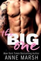 The Big One ebook by Anne Marsh