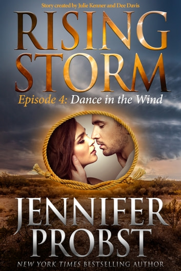 Dance in the Wind, Episode 4 ebook by Jennifer Probst