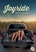Joyride ebook by Michaela Link, Anna Banks