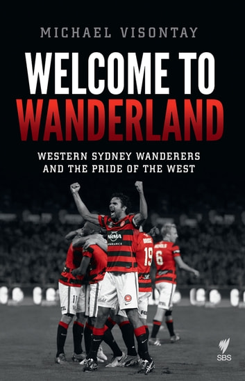 Welcome to Wanderland ebook by Michael Visontay