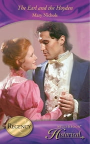 The Earl and the Hoyden (Mills & Boon Historical) ebook by Mary Nichols
