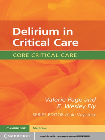 Delirium in Critical Care ebook by Valerie Page,E. Wesley Ely