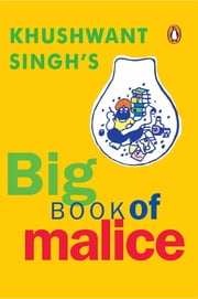 Big Book of Malice ebook by Khushwant Singh
