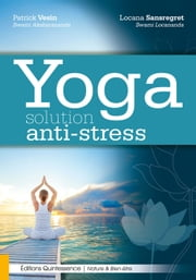 Yoga - Solution anti-stress ebook by Kobo.Web.Store.Products.Fields.ContributorFieldViewModel
