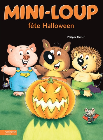 Mini-Loup fête Halloween ebook by Philippe Matter