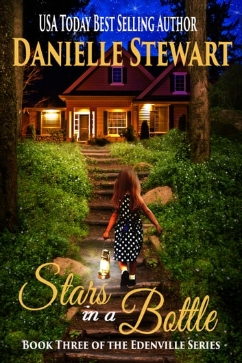 Stars in a Bottle ebook by Danielle Stewart