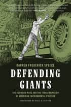 Defending Giants ebook by Darren Frederick Speece,Paul S. Sutter
