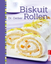 Biskuitrollen ebook by Dr. Oetker