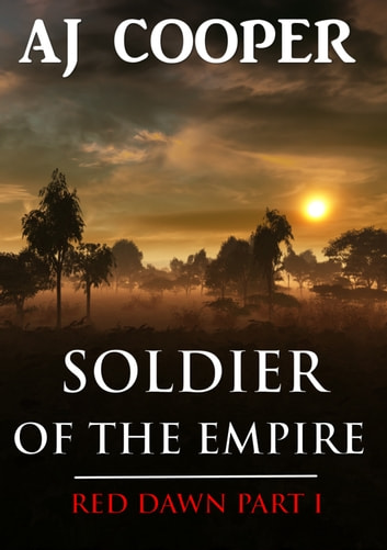 Soldier of the Empire ebook by AJ Cooper