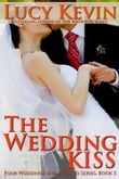 The Wedding Kiss (Four Weddings and a Fiasco, Book 5)