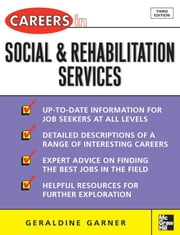 Careers in Social and Rehabilitation Services ebook by Garner, Geraldine