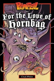 Pewfell in For the Love of Hornbag ebook by Chuck Whelon,Chuck Whelon