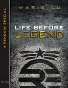 Life Before Legend ebook by Marie Lu