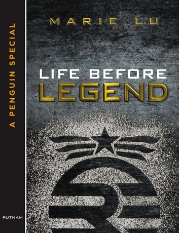 Life before legend ebook by marie lu 9781101622117 rakuten kobo life before legend stories of the criminal and the prodigy ebook by marie lu publicscrutiny Images