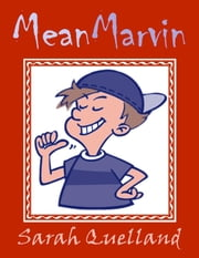 Mean Marvin ebook by Sarah Quelland