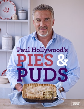 Paul Hollywood's Pies and Puds ebook by Paul Hollywood