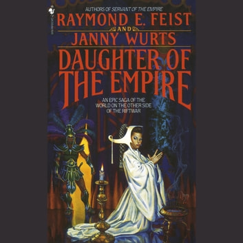 Daughter of the Empire audiobook by Raymond Feist,Janny Wurts