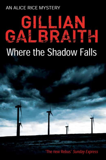 Where the shadow falls ebook by gillian galbraith 9780857900340 where the shadow falls an alice rice mystery book 2 ebook by gillian galbraith fandeluxe Epub