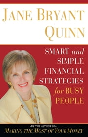 Smart and Simple Financial Strategies for Busy People ebook by Jane Bryant Quinn
