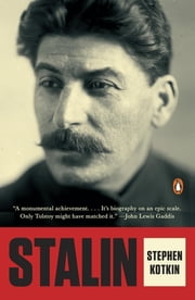 Stalin - Volume I: Paradoxes of Power, 1878-1928 ebook by Stephen Kotkin
