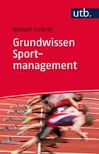 Grundwissen Sportmanagement ebook by Dr. Norbert Schütte