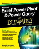 Excel Power Pivot and Power Query For Dummies ebook by Michael Alexander