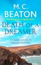 Death of a Dreamer ebook by M.C. Beaton