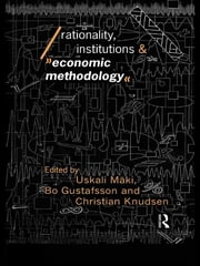 Rationality, Institutions and Economic Methodology ebook by Bo Gustafsson,Christian Knudsen,Uskali Mäki