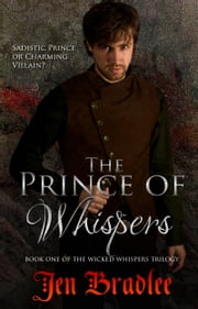 The Prince of Whispers ebook by Jen Bradlee